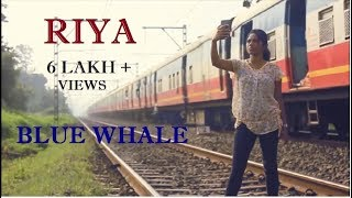 Video Riya | Short Film | Blue Whale | Impromptu Creations MP3, 3GP, MP4, WEBM, AVI, FLV Agustus 2018
