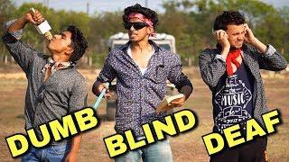 DUMB BLIND DEAF | Round2hell | R2H