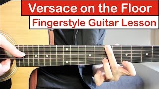 Video Versace on the Floor (Bruno Mars) | Fingerstyle Guitar Lesson (Tutorial) How to play Fingerstyle MP3, 3GP, MP4, WEBM, AVI, FLV April 2018