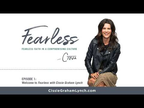Fearless with Cissie Graham Lynch―Episode 1