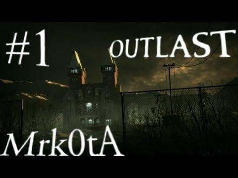 Прохождение OutLast #1: Хогвартс! (Mrk0tA)