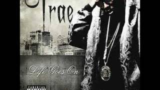 Trae - Throw Away (feat. yung joc and gorilla zoe)