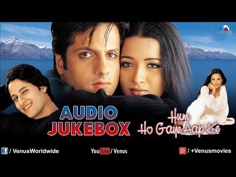 Video Hum Ho Gaye Aap Ke Audio Jukebox   Fardeen Khan, Reema Sen   download in MP3, 3GP, MP4, WEBM, AVI, FLV January 2017