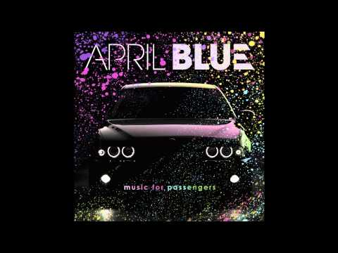 April Blue - Streetlights (видео)