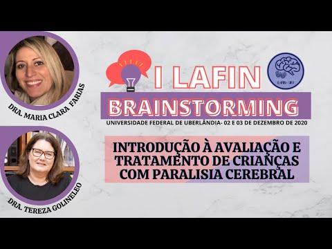 I LAFIN BRAINSTORMING- INTRODUÇÃO Á AVALIAÇÃO E TRATAMENTO DE CRIANÇAS COM PARALISIA CEREBRAL