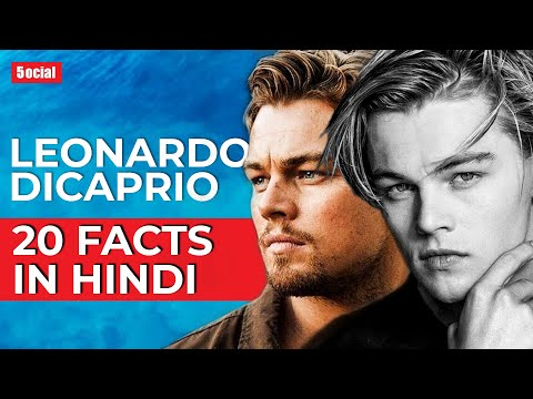 20 Amazing Leonardo DiCaprio Facts | Hindi