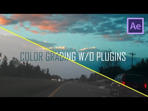 Advanced Color Grading In After Effects - NO PLUGINS
