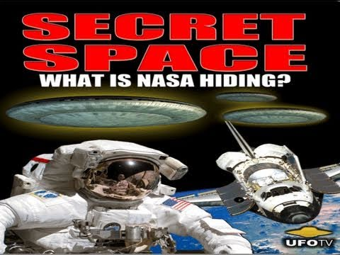 SECRET SPACE: What Is NASA Hiding? - UFOs Are Real - FEATURE