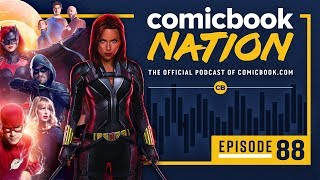 CB NATION Episode #88: Marvel's Black Widow & Crisis on Infinite Earths Trailer by Comicbook.com