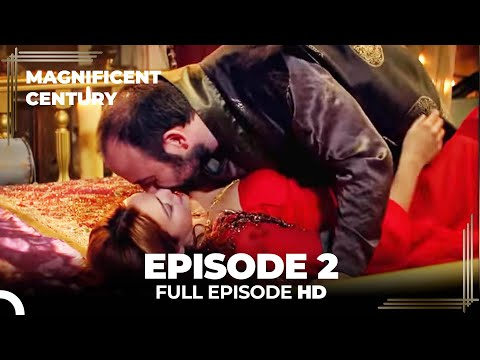 Magnificent Century Episode 2 | English Subtitle