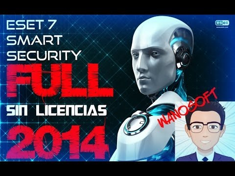 ►ESET SMART SECURITY 7.0.3◄ ►¡ACTIVACIÓN DE POR VIDA!◄►¡SIN LICENCIAS!◄►¡¡¡2014!!!◄