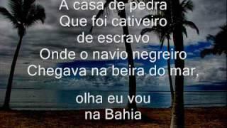 Me leva na Bahia- Abada Capoeira Me leva na Bahia Ê me leva na Bahia Ê leva na Bahia Ê me leva na Bahia Ê leva na Bahia...