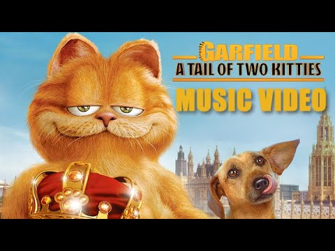 Garfield: A Tail Of Two Kitties (2006) Music Video