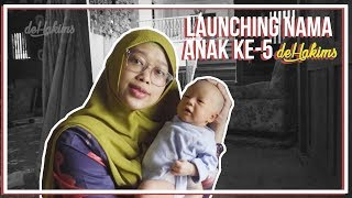 Video LAUNCHING NAMA ANAK KE-5 deHakims..! MP3, 3GP, MP4, WEBM, AVI, FLV September 2019