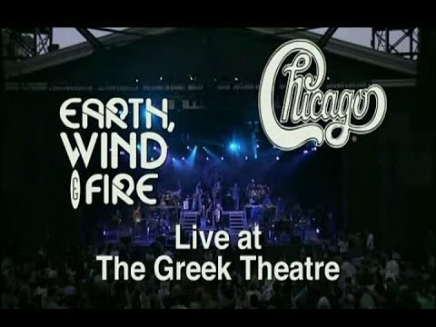 Chicago & Earth Wind and Fire - Live '04 at the Greek Theatre