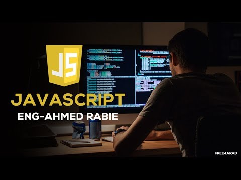 06-JavaScript (for in for of) By Eng-Ahmed Rabie | Arabic