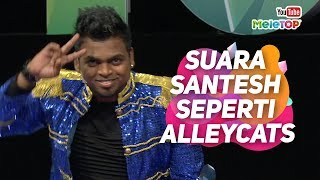 Video Suara Santesh seperti Alleycats, betul ke? | MeleTOP | Jihan Muse & Nabil MP3, 3GP, MP4, WEBM, AVI, FLV November 2018