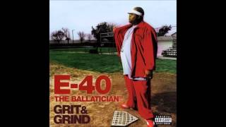 E 40   Til The Dawn feat  Suga Free & Bosko