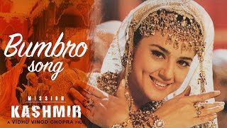 Video Bumbro - Full Video HD | Mission Kashmir | Hrithik Roshan | Preity Zinta | Sanjay Dutt MP3, 3GP, MP4, WEBM, AVI, FLV Oktober 2018