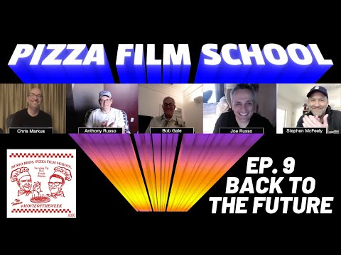BACK TO THE FUTURE feat. Bob Gale, Markus & McFeely on Russo Bros. Pizza Film School: Ep. 9