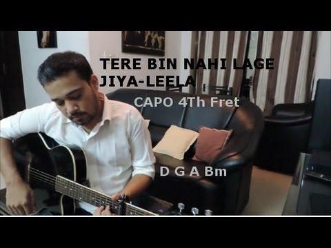 Tere Bin Nahi Lage Jiya Guitar Cover, vocals and chords | E-tutorial