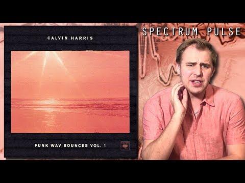 Calvin Harris - Funk Wav Bounces Vol. 1 - Album Review