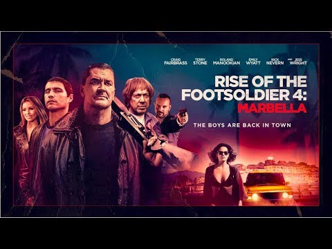Rise of the Footsoldier 4: Marbella l 2019 l UK Trailer