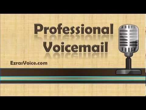 voicemail greeting - http://www.ezrasvoice.com/ Having a professional voicemail greeting establishes credibility with your callers and will reflect your high standards. In this v...