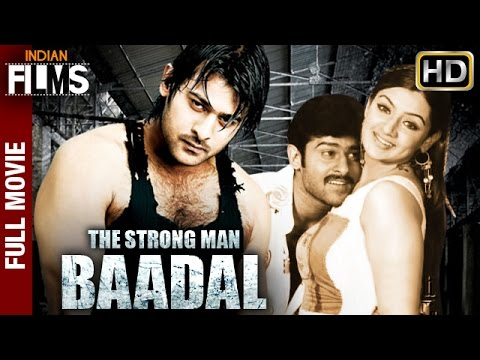 The Strong Man Baadal Full Hindi Dubbed Movie | Prabhas | Aarti Agarwal | Mango Indian Films