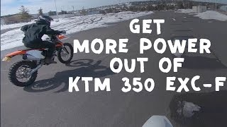 7. Getting more power out of the KTM 350 EXC-f (CHEAP WAY)