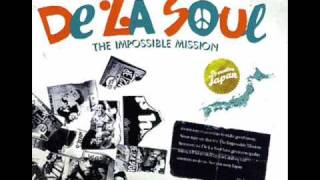 De La Soul - Reverse Your Steps [The Impossible Mission 201o]