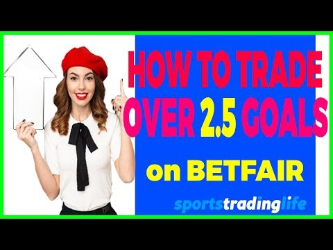 [REVEALED] How To Trade Over 2.5 Goals On Betfair Profitably