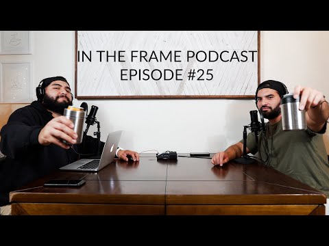 In The Frame Podcast Ep 25 | What We've Learned from Podcasting
