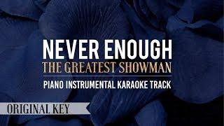 Video Never Enough (Original Key) The Greatest Showman - Piano Instrumental Karaoke Track MP3, 3GP, MP4, WEBM, AVI, FLV April 2018