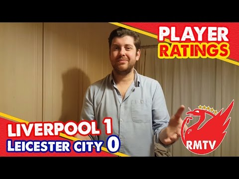 """A 7 The Highest Rating??"" Liverpool 1-0 Leicester 