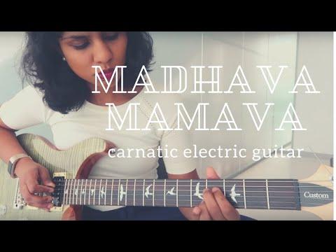 Madhava Mamava | Carnatic electric guitar