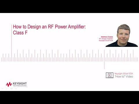 How to Design an RF Power Amplifier: Class F