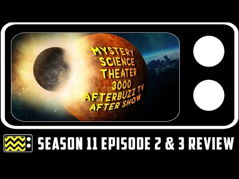 Mystery Science Theatre 3000 Season 11 Episodes 2 & 3 Review & After Show | AfterBuzz TV