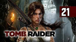 Tomb Raider Walkthrough - Part 21 Escape the Inferno 2013 Gameplay Commentary