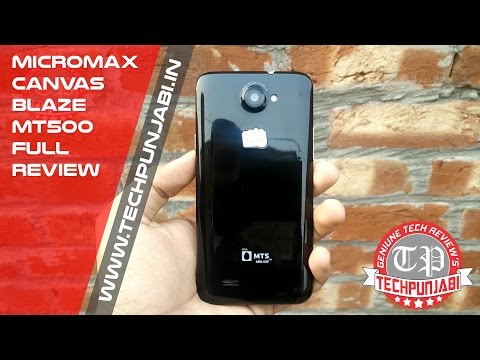 Micromax Canvas Blaze MT500 Review