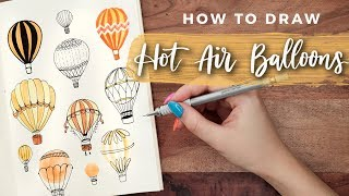 How to Draw Hot Air Balloons! | DOODLE WITH ME + Tutorial!
