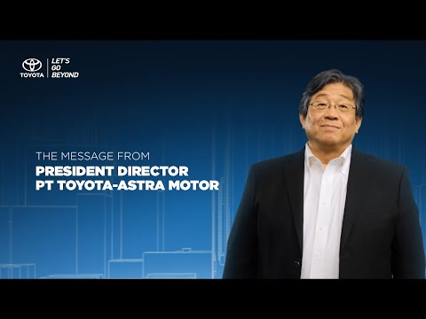A Message from Susumu Matsuda - President Director of Toyota Astra Motor