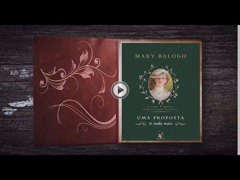 Uma Proposta e Nada a Mais   Mary Balogh