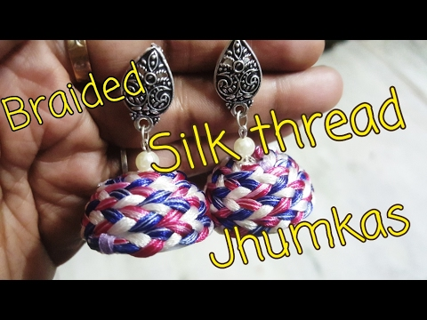 Braided silk thread jhumkas