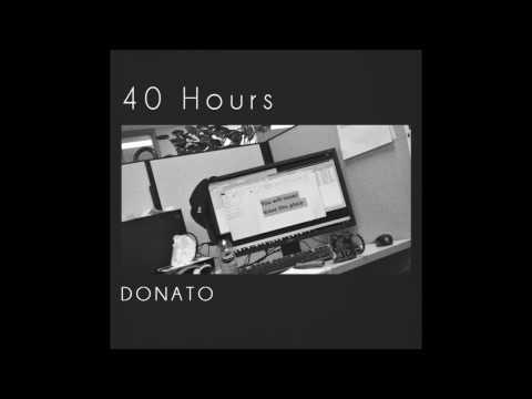 DONATO - 40 Hours ft. Rworld (Prod. DONATO)