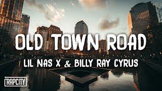 Lil Nas X - Old Town Road ft. Billy Ray Cyrus (Remix) (Lyrics)