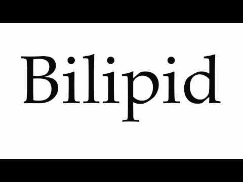 How to Pronounce Bilipid