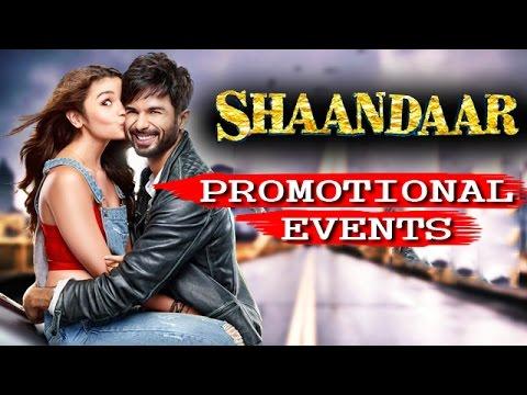 Shaandaar Movie (2015) | Shahid Kapoor, Alia Bhatt | Uncut Promotional Events