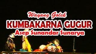 Wayang Golek: KUMBAKARNA GUGUR (Full Video) - Asep Sunandar Sunarya