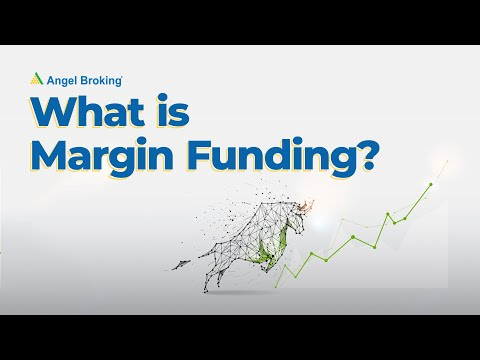 What is Margin Funding?